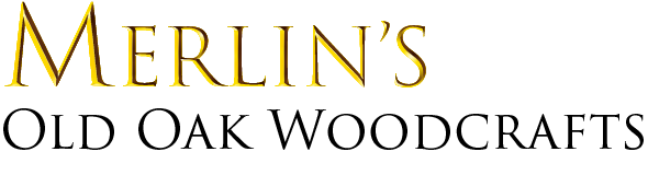 Merlin's Old Oak Woodcrafts